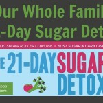 Our Whole Family's 21 Day Sugar Detox