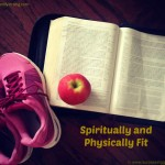 Finding Balance – Spiritual and Physical Fitness