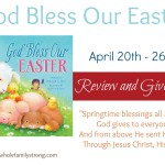 God Bless Our Easter {Giveaway!}