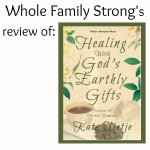 Healing With God's Earthly Gifts {Review}