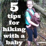 5 Tips for Hiking With A Baby